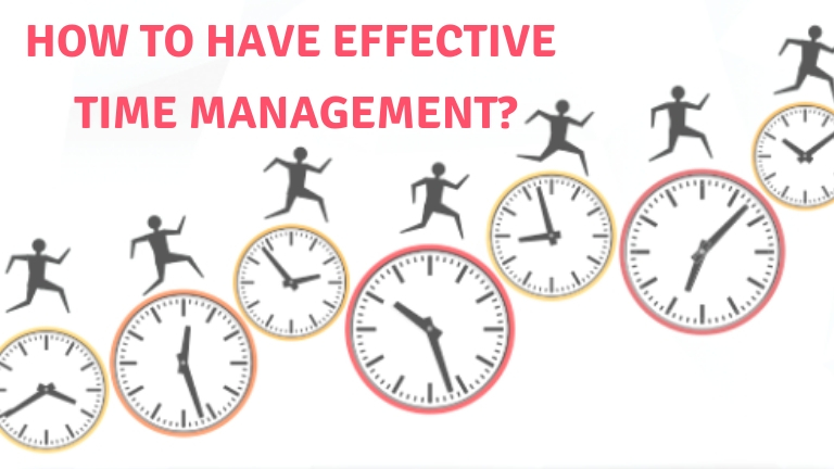How to have effective time management