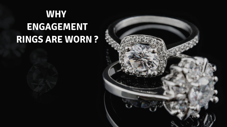 Why Engagement Rings are worn