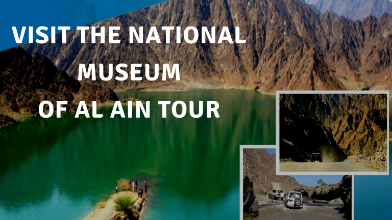 Visit the National Museum of Al Ain Tour