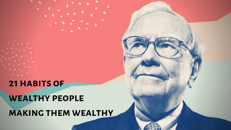 21 habits of wealthy people