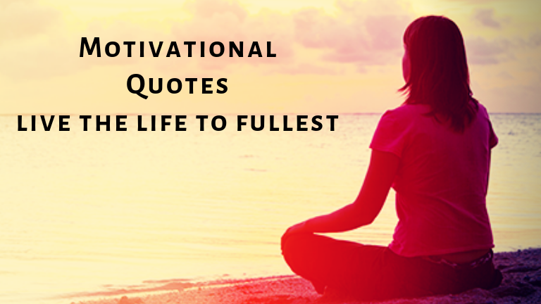 Deep and Motivational Quotes