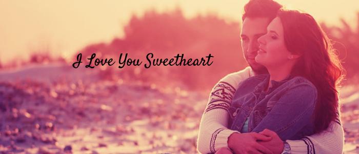 Ways to keep your Girlfriend Happy - I Love You Sweetheart