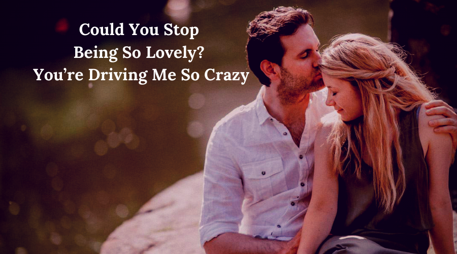 51 Best Flirt Messages for her-Could You Stop Being So Lovely