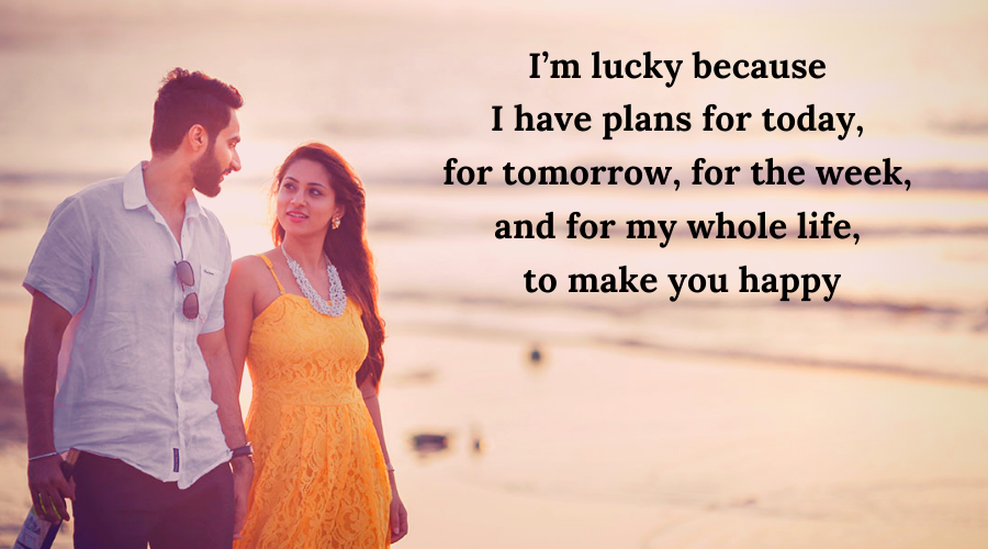 51 Best Flirt Messages for her-I'm lucky because I have plans for today