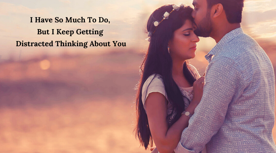 51 Best Flirt Messages for her-I Have So Much To Do