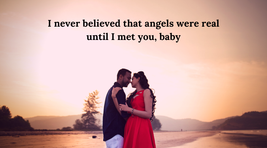 51 Best Flirt Messages for her-I never believed that angels were real