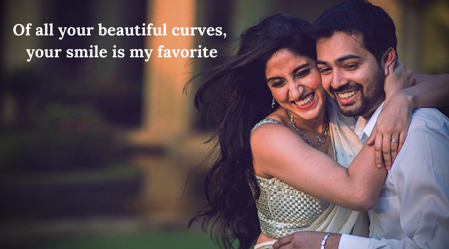 51 Best Flirt Messages for her-Of all your beautiful curves