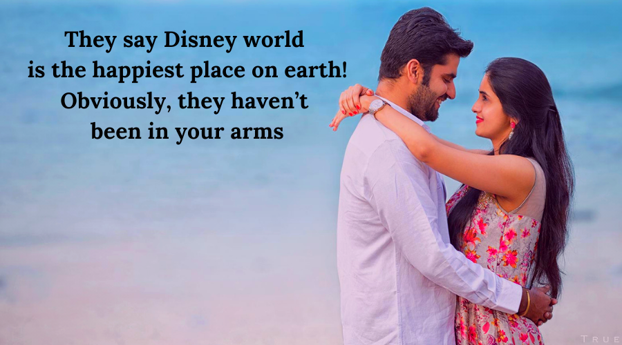 51 Best Flirt Messages for her-They say Disney world is the happiest place