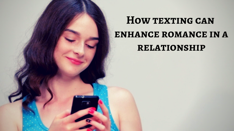 How texting can enhance romance in a relationship