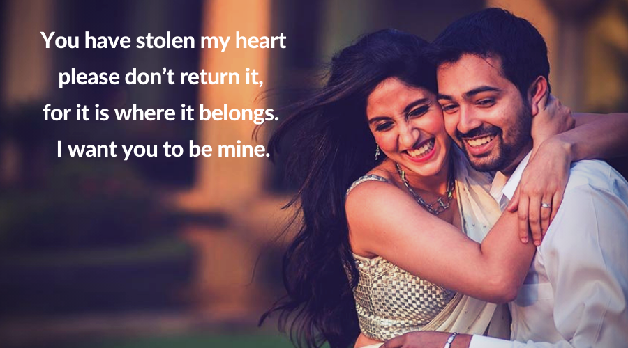 Be Mine Quotes-You have stolen my heart
