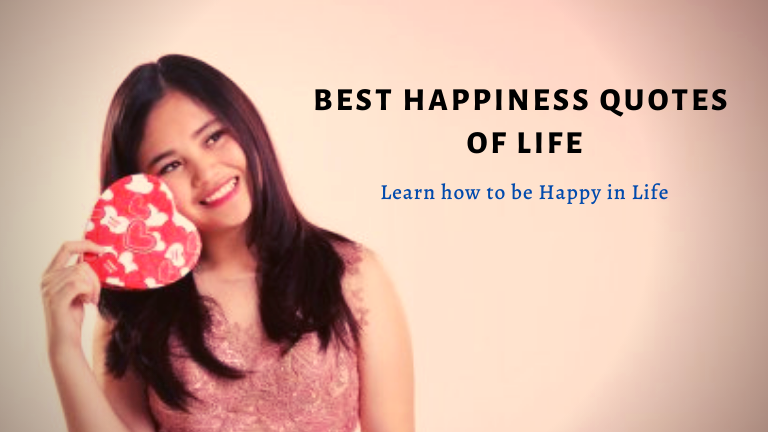 Best Happiness Quotes of Life