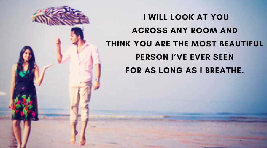 Cute Love Quotes For Her- I will look at you across any room