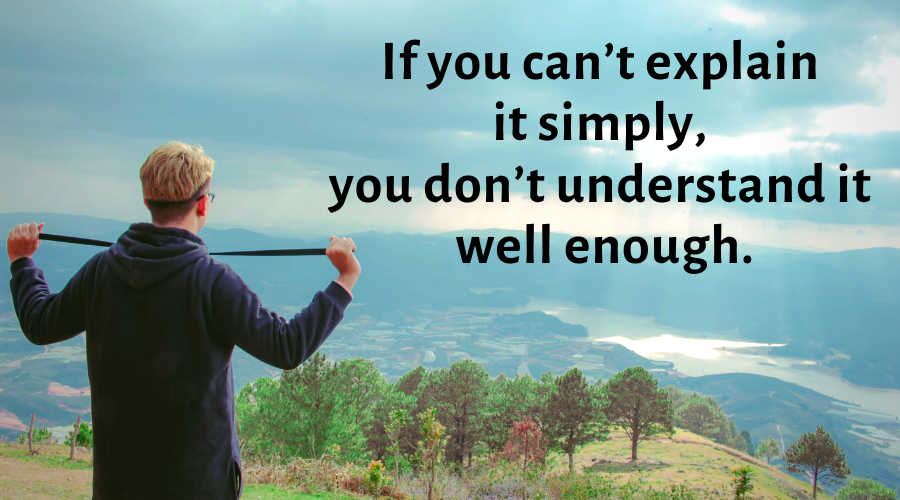 Motivational Quotes-If you can't explain it simply