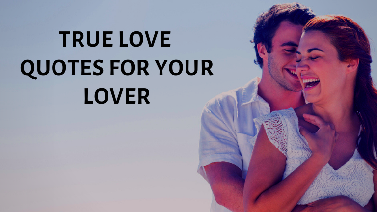 True Love Quotes for your Lover