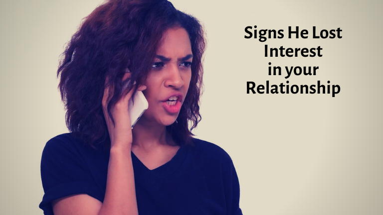 Signs He Lost Interest in your Relationship