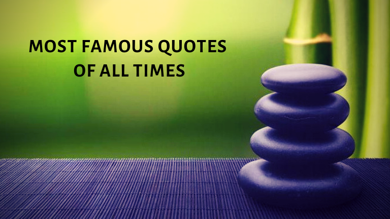 https://www.squirrelinfo.com/most-famous-quotes-of-all-times/