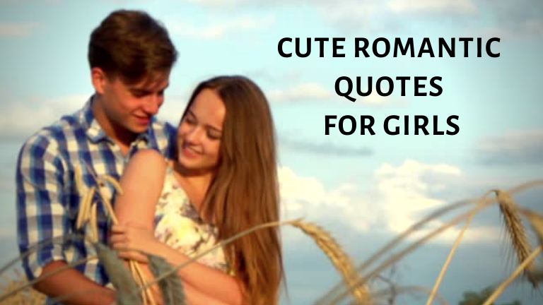 Cute Romantic Quotes for Girls
